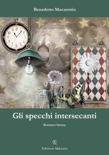 Gli specchi intersecanti: 3 (Fantasy Way)