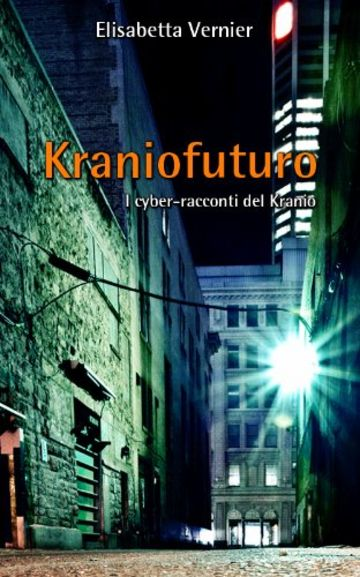 Kraniofuturo (Kranio Enterprises Vol. 1)
