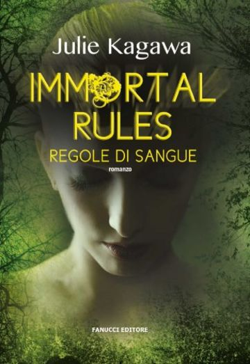 Immortal rules. Regole di sangue (Fanucci Narrativa)