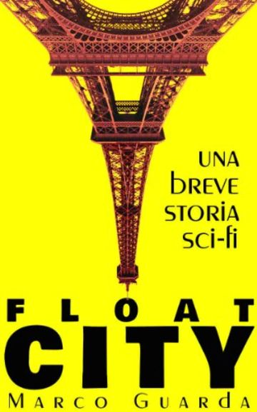 Float City (Storie Sci-Fi Vol. 8)