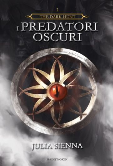 The Dark Hunt: I Predatori Oscuri