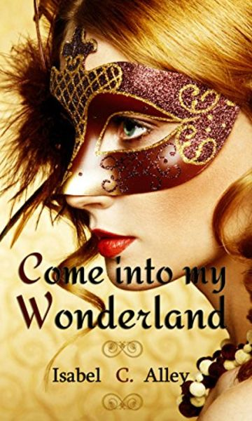 Come into my Wonderland