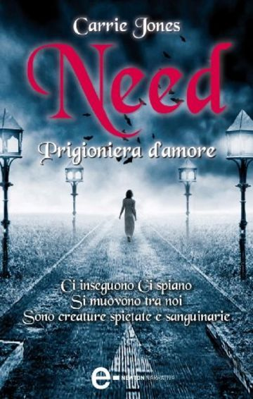 Need. Prigioniera d'amore (eNewton Narrativa)