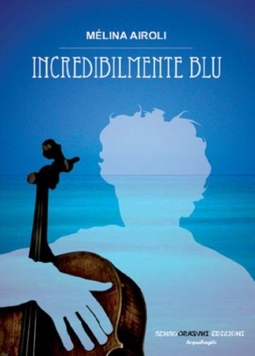 Incredibilmente blu (AcquaFragile)