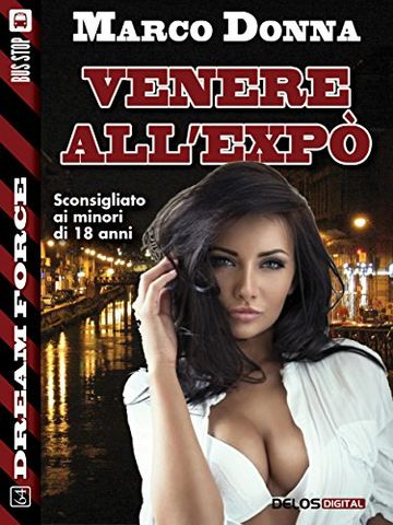 Venere all'Expo (Dream Force)