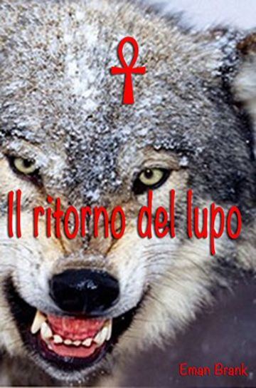 Il ritorno del Lupo: The return of the wolf