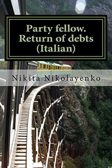 Party fellow. Return of debts (Italian)