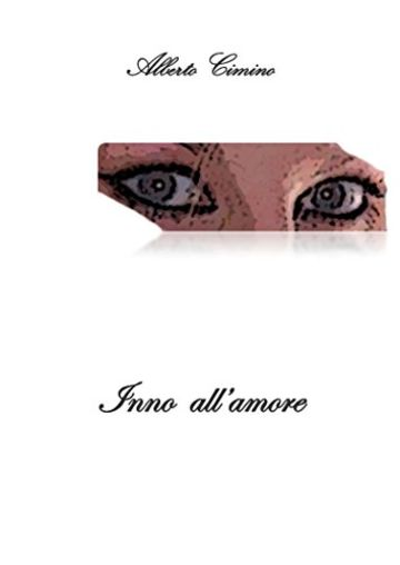 Inno all'amore: Poesie d'amore