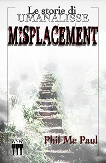 Misplacement (Umanalisse Vol. 3)