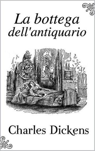 La bottega dell'antiquario (Commentata)