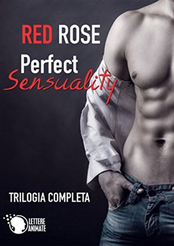 Perfect Sensuality 4 (Volume Unico)