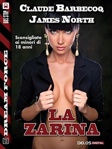 La zarina (Dream Force)