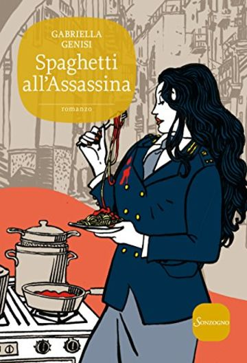 Spaghetti all'Assassina (Romanzi)