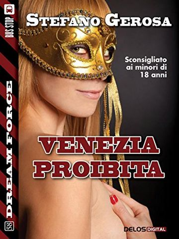 Venezia proibita (Dream Force)