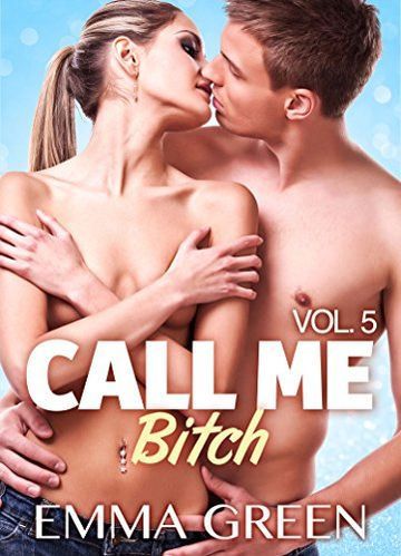 Call me Bitch - 5 (Versione Italiana)
