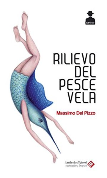 Rilievo del pesce vela (Bartleby Vol. 3)