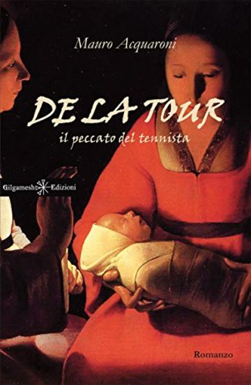 De La Tour (ANUNNAKI - Narrativa)