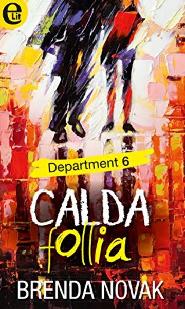 Calda follia - Department 6 (eLit)