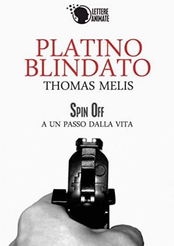 Platino Blindato (Spin Off)