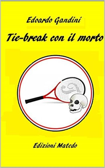 Tie-break con il morto