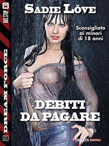 Debiti da pagare (Dream Force)