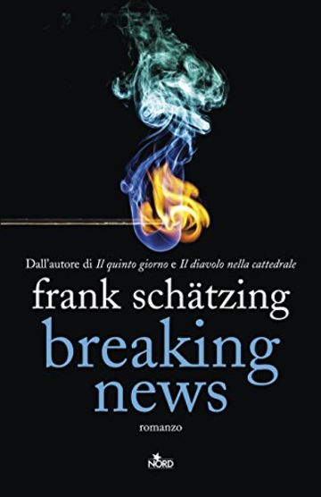 Breaking News (Edizione Italiana) (Narrativa Nord)