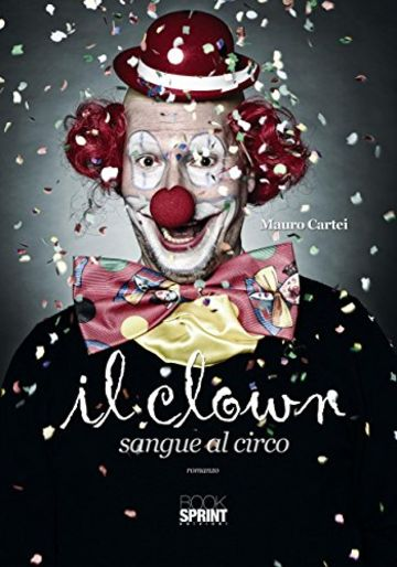 Il clown - Sangue al circo
