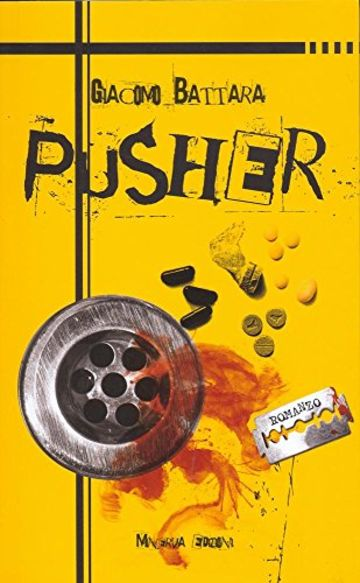 Pusher (NARRATIVA MINERVA)