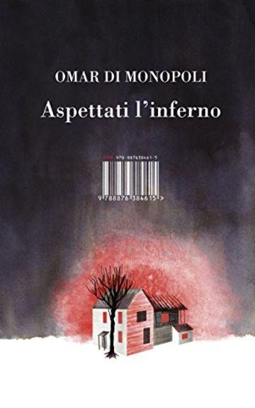 Aspettati l'inferno (Narrativa)