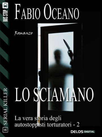 Lo sciamano (Serial Killer)