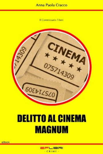 DELITTO AL CINEMA MAGNUM (Il Commissario Tiberi)