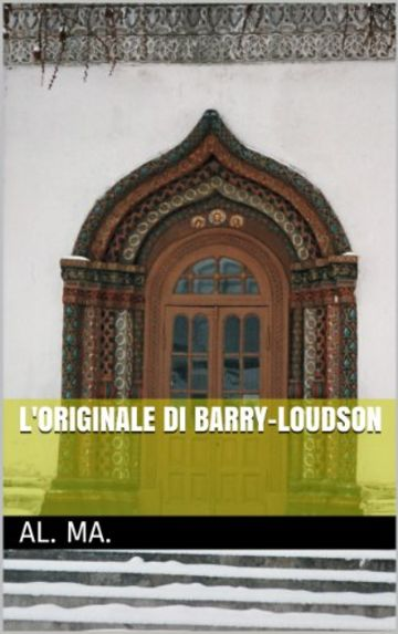L'originale di Barry-Loudson