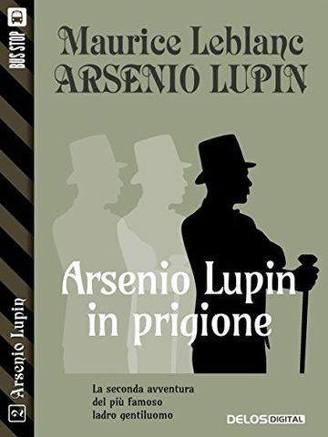 Arsenio Lupin in prigione: 2