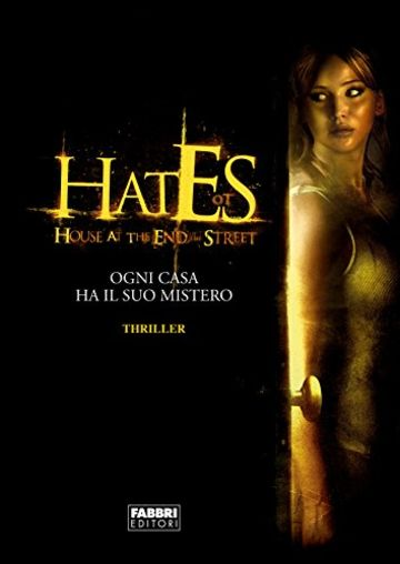 Hates: House At The End of the Street