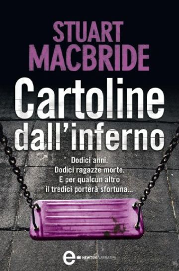 Cartoline dall'inferno (eNewton Narrativa)