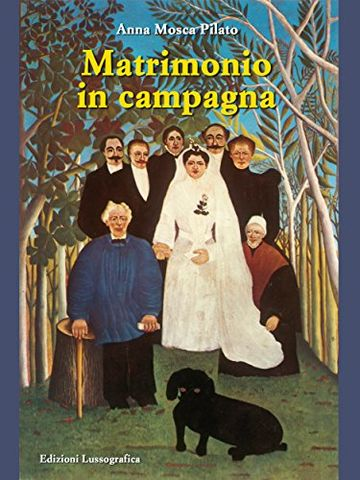 Matrimonio in campagna (Narrativa Mediterranea)