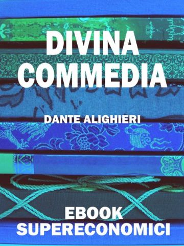 Divina Commedia (eBook Supereconomici)