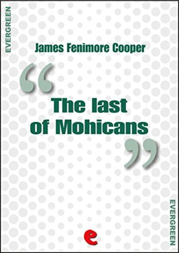The Last of Mohicans (Evergreen)
