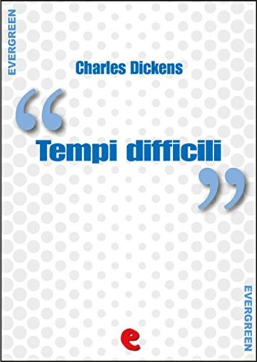 Tempi Difficili (Hard Times) (Evergreen)