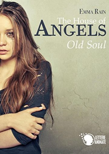 The House of Angels - Old Soul -
