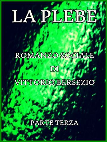 La Plebe, Parte III (of 4): Italian Language