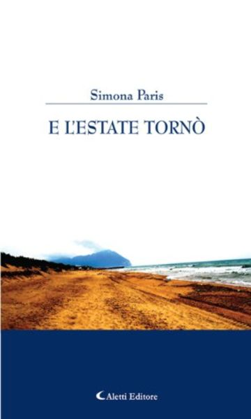 E l'estate tornò