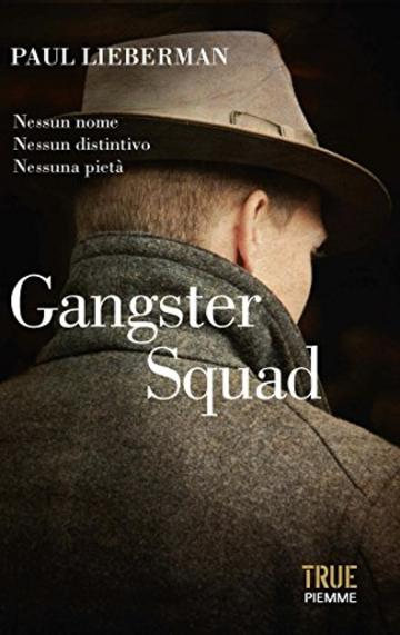 Gangster Squad (True)