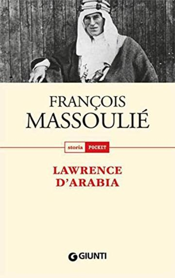 Lawrence d'Arabia (Storia pocket)