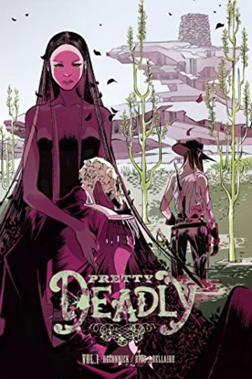Pretty Deadly 1 - L'avèrla
