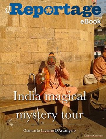Il Reportage eBook - India magical mystery tour (Zazie Vol. 1)