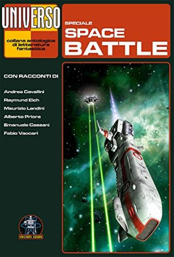 Space battles - speciale (Universo) (Collana Universo)