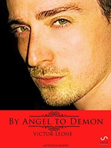 By Angel to Demon