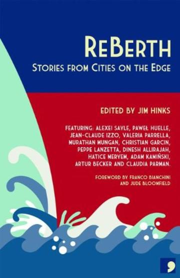 ReBerth: Stories from Cities on the Edge (Comma City Stories) (English Edition)