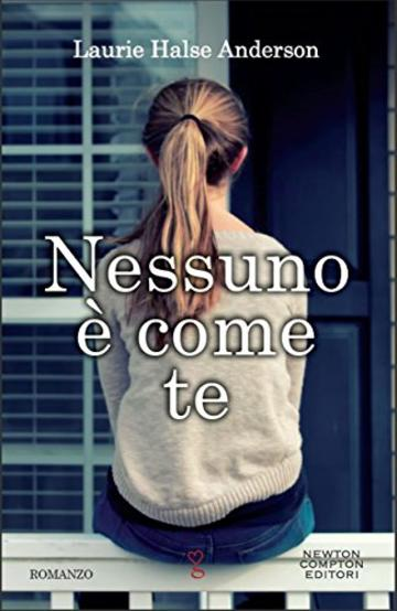 Nessuno è come te (eNewton Narrativa)